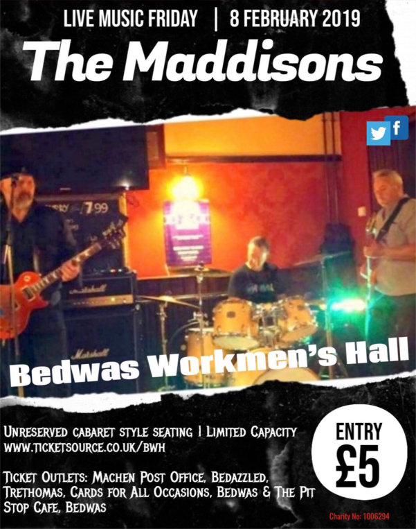 The Maddisons at Bedwas Workmen's Hall